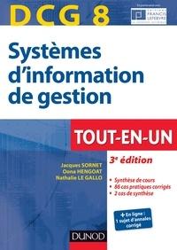 Jacques Sornet et Oona Hudin-Hengoat - DCG 8 - Systèmes d'information de gestion - 3e éd. - Tout-en-Un.