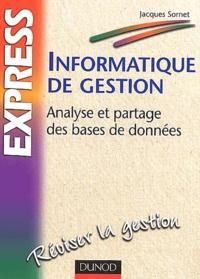 Informatique de gestion- Analyse et partage des bases de données - Jacques Sornet | Showmesound.org