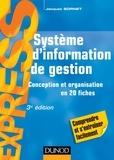 Jacques Sornet - Système d'information de gestion - 3e éd. - Conception et organisation en 20 fiches.
