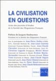 Jacques Soubeyroux et Jean-Pierre Dedieu - La civilisation en questions - Actes des journées d'études de la Société des Hispanistes Français.