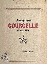 Jacques Soubrier et Jean Tranié - Jacques Courcelle, 1909-1945.