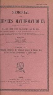Jacques Soula et  Académie des sciences de Paris - L'équation intégrale de première espèce à limites fixes et les fonctions permutables à limites fixes.