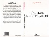 Jacques Soulillou - L'auteur mode d'emploi.