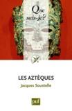 Jacques Soustelle - Les Aztèques.