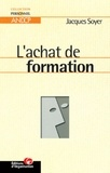 Jacques Soyer - L'achat de formation.