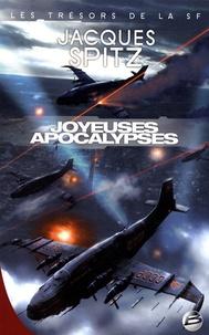 Jacques Spitz - Joyeuses apocalypses.