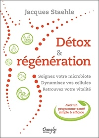 Jacques Staehle - Détox & régénération.
