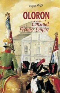 Jacques Staes - Oloron sous le Consulat et le Premier Empire : les mémoires du sous-préfet François Cailleau 1800-1811.