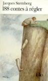 Jacques Sternberg - 188 contes à régler.