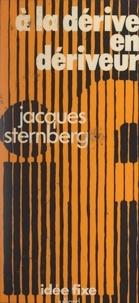 Jacques Sternberg et Jacques Chancel - À la dérive en dériveur.