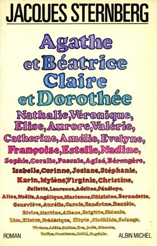 Agathe et Béatrice Claire et Dorothée