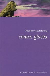 Jacques Sternberg - Contes glacés.
