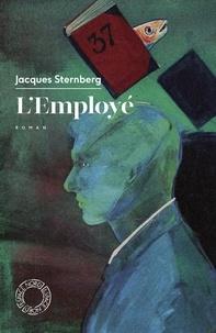 Jacques Sternberg - L'employé.