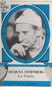 Jacques Sternberg et Bernard Tapie - Les pensées.