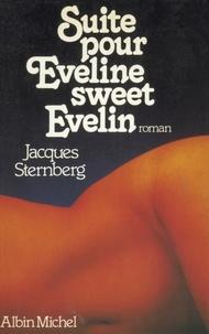 Jacques Sternberg - Suite pour Eveline, sweet Evelin.