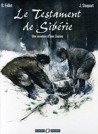 Jacques Stoquart et René Follet - Le Testament de Sibérie - Une aventure d'Ivan Zourine.