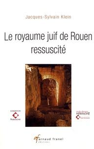Le royaume juif de Rouen ressuscité.pdf