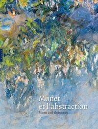 Jacques Taddei - Monet et l'abstraction - Monet and abstraction.