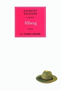 Jacques Tallote - Alberg.