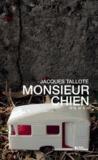 Jacques Tallote - Monsieur chien.
