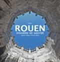 Jacques Tanguy et Thomas Boivin - Rouen insolite et secret - Tome 2.