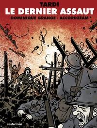 Jacques Tardi et Dominique Grange - Le dernier assaut. 1 CD audio