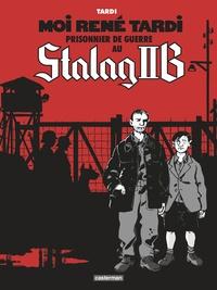 Jacques Tardi - Moi René Tardi, prisonnier de guerre au Stalag IIB Tome 1 : .