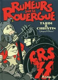 Jacques Tardi et Pierre Christin - Rumeurs sur le Rouergue.