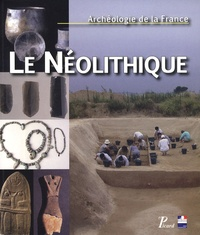 Jacques Tarrête et Charles-Tanguy Le Roux - Le Néolithique.