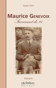 Jacques Tassin - Maurice Genevoix - Survivant de 14.