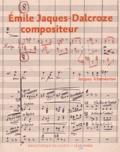 Jacques Tchamkerten - Emile Jaques-Dalcroze compositeur.