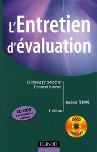 Jacques Teboul - L'Entretien d'évaluation - Comment s'y comporter, comment le mener. 1 DVD