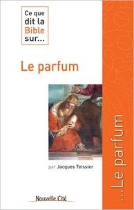 Ce que dit la Bible sur... le parfum.pdf