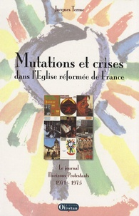 Sennaestube.ch Mutations et crises dans l'Eglise réformée de France - Le journal Horizons Protestants 1971-1975 Image