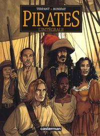 Jacques Terpant et Philippe Bonifay - Pirates l'Intégrale  : Un autre monde ; Bonne Espérance ; Les Naufrageurs ; Paloma ; Jusqu'au bout du rêve.
