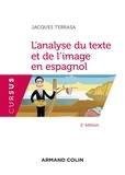 Jacques Terrasa - L'analyse du texte et de l'image en espagnol.