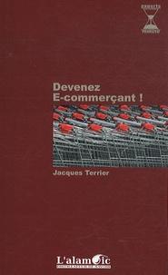 Jacques Terrier - Devenez e-commerçant.