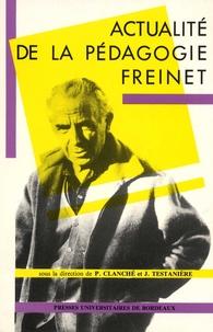 Jacques Testanière et Pierre Clanché - Actualité de la pédagogie Freinet.
