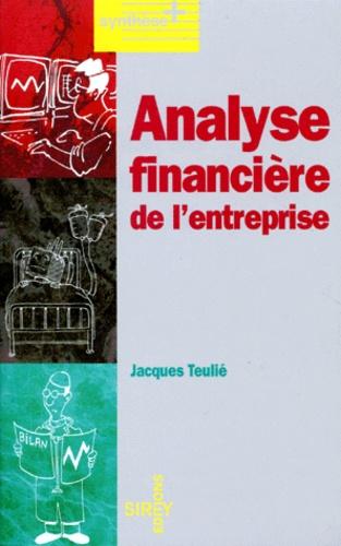 Jacques Teulié - Analyse financière de l'entreprise.