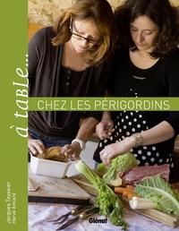 A table... chez les périgordins - Ou la science de gueule au pays de Montaigne.pdf
