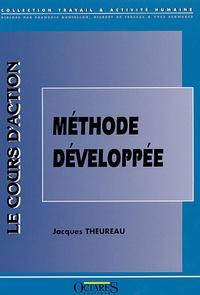 Jacques Theureau - Le cours d'action : méthode développée.