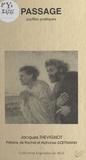 Jacques Thevignot et Alphonse Goettmann - Passage : souffles poétiques.