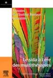 Jacques Thézé et  Collectif - Le sida à l'ère des multithérapies.