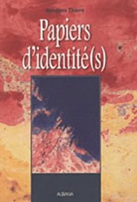 Jacques Thiers - Papiers d'identité(s).