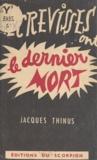 Jacques Thinus - Les écrevisses ont le dernier mort.