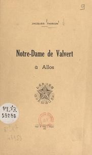Jacques Thirion - Notre-Dame de Valvert à Allos.
