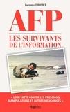 Jacques Thomet - AFP - Les survivants de l'information.