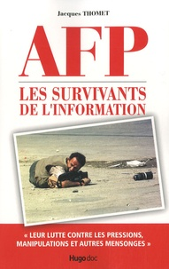 Jacques Thomet - AFP - Les survivants de l'information.
