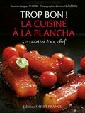 Jacques Thorel - La cuisine à la plancha.