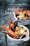 Jacques Thorel - Le grand classique de la cuisine bretonne.